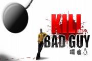 kill the bad guy kickstarter
