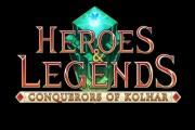 Heroes & Legends conquerors of kolhar preview screen logo
