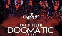 the gazette world tours dogmatic trois