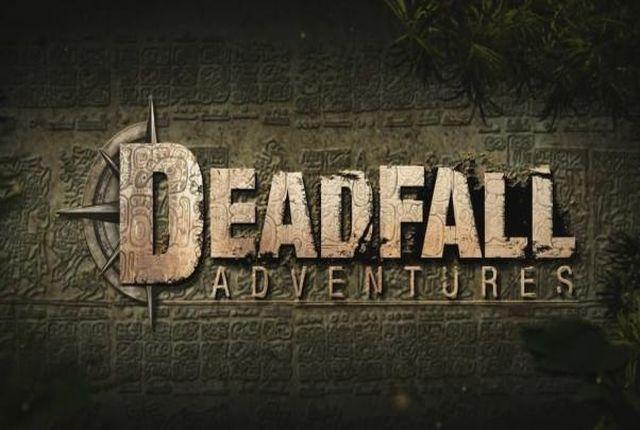 Deadfall Adventures Test